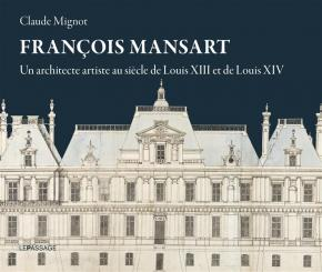 franÇois-mansart-un-architecte-artiste-au-siEcle-delouis-xiii-et-de-louis-xiv