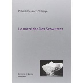 le-narrE-des-Iles-schwitters