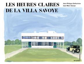 les-heures-claires-de-la-villa-savoye