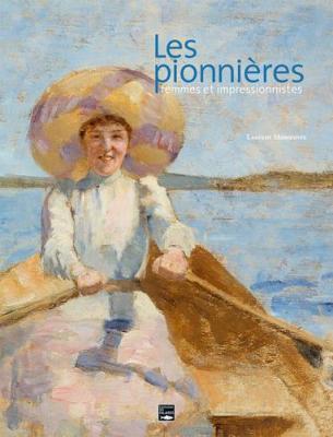 les-pionniEres-femmes-et-impressionnistes