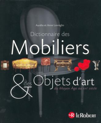 dictionnaire-des-mobiliers-et-objets-d-art-du-moyen-age-au-xxie-siEcle
