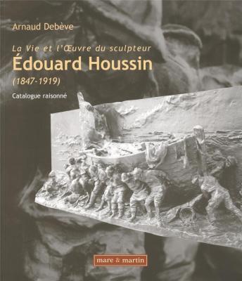 la-vie-et-l-oeuvre-du-sculpteur-edouard-houssin