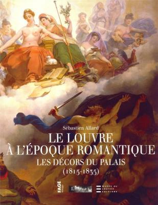 le-louvre-a-l-epoque-romantique-les-decors-du-palais-1815-1835-