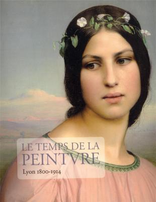 le-temps-de-la-peinture-lyon-1800-1914-