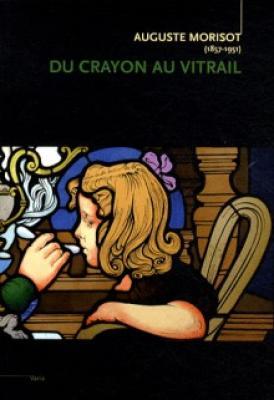 auguste-morisot-du-crayon-au-vitrail