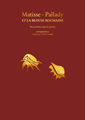 matisse-pallady-et-la-blouse-roumaine-deux-artistes-sous-la-censure