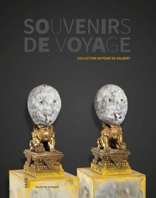 souvenirs-de-voyage-collection-antoine-de-galbert
