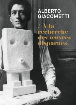 alberto-giacomett-À-la-recherche-des-oeuvres-disparues