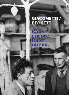 giacometti-beckett-rater-encore-rater-mieux