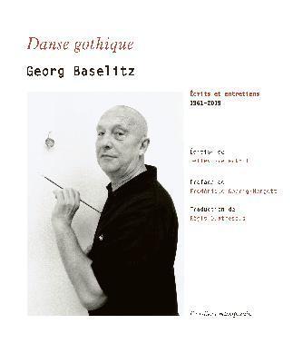 danse-gothique-Ecrits-et-entretiens-1961-2019