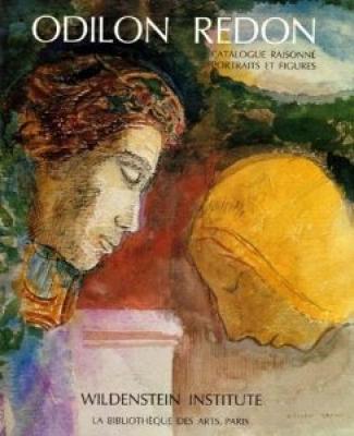 odilon-redon-catalogue-raisonne-de-l-oeuvre-peint-et-dessine-volume-1-portraits-et-figures-