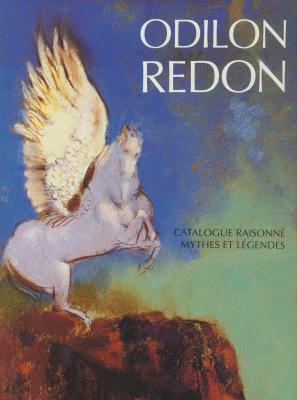odilon-redon-catalogue-raisonne-de-l-oeuvre-peint-et-dessine-volume-ii-mythes-et-legendes-