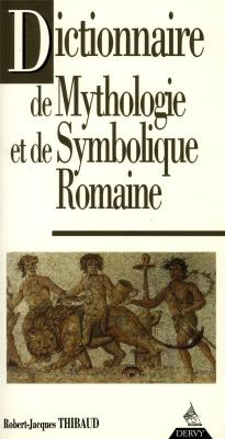 dictionnaire-de-mythologie-et-de-symbolique-romaine