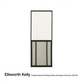 ellsworth-kelly-catalogue-raisonnE-of-paintings-reliefs-and-sculpture-volume-one-1940-1953