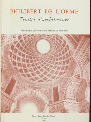 philibert-de-l-orme-traitEs-d-architecture-
