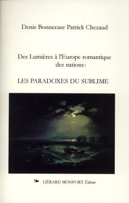 des-lumiEres-À-l-europe-romantique-des-nations-les-paradoxes-du-sublime