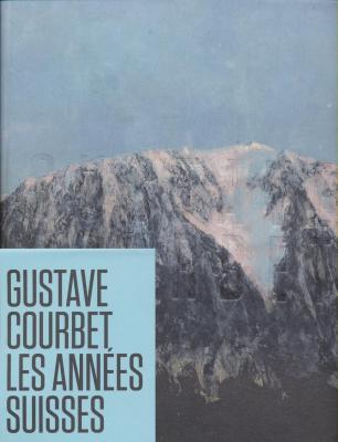 gustave-courbet-les-annEes-suisses