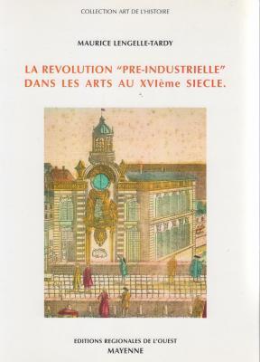 la-revolution-prE-industrielle-dans-les-arts-au-xviEme-siEcle-