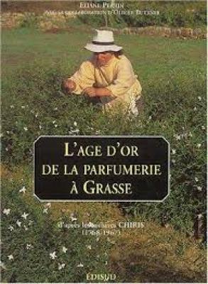 l-Âge-d-or-de-la-parfumerie-À-grasse-d-aprEs-les-archives-chiris-1768-1967-