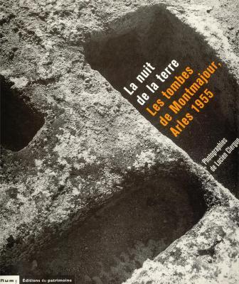 la-nuit-de-la-terre-les-tombes-de-montmajour-arles-1955
