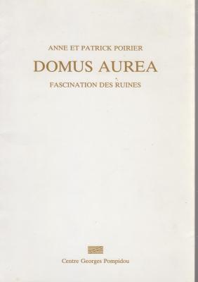 anne-et-patrick-poirier-domus-aurea-fascination-des-ruines-