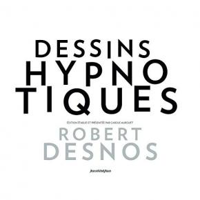 les-dessins-hypnotiques-de-robert-desnos