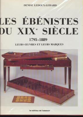 les-ebenistes-du-xixe-siEcle-1785-1889-leurs-oeuvres-et-leurs-marques-