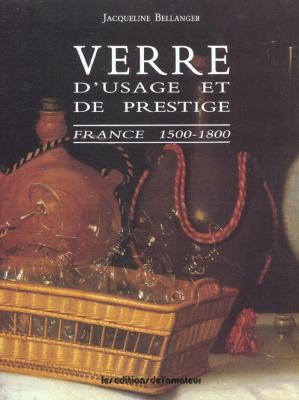 verre-d-usage-et-de-prestige-france-1500-1800