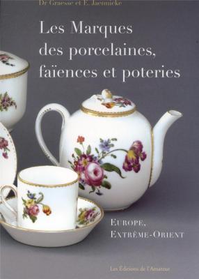 les-marques-des-porcelaines-faiences-et-poteries-europe-extrEme-orient-2e-ed-