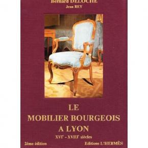 le-mobilier-bourgeois-À-lyon-xvie-xviiie-2Eme-Edition