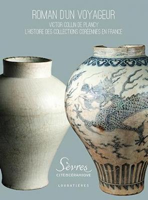 roman-d-un-voyageur-victor-collin-de-plancy-l-histoire-des-collections-corEennes-en-france
