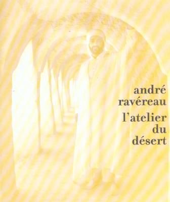 andre-ravereau-l-atelier-du-desert