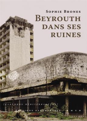 beyrouth-dans-ses-ruines