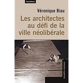 les-architectes-au-dEfi-de-la-ville-nEoliberale