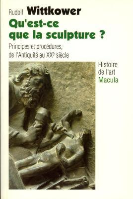 qu-est-ce-que-la-sculpture-principes-et-procEdures-de-l-antiquitE-au-xxe-siEcle-