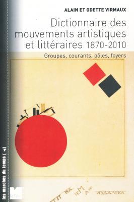 dictionnaire-des-mouvements-artistiques-et-littEraires-1870-2010