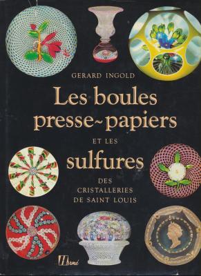boules-presse-papiers-et-sulfures-des-cristalleries-de-saint-louis-