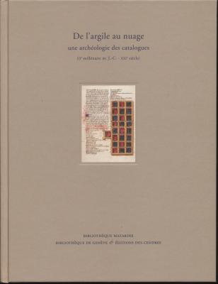 de-l-argile-au-nuage-une-archEologie-des-catalogues-iie-millEnaire-av-jc-xxie-siEcle-