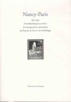 nancy-paris-des-bibliothEques-au-service-de-l-enseignement-universitaire-de-l-histoire-de-l-art