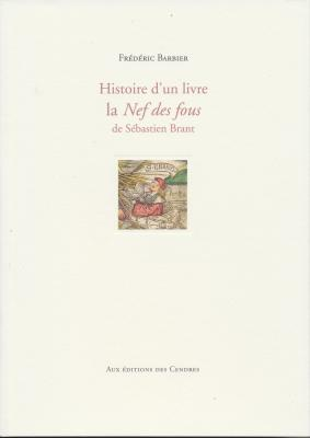 histoire-d-un-livre-la-nef-des-fous-de-sEbastien-brant