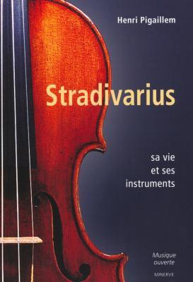 stradivarius-sa-vie-et-se-instruments