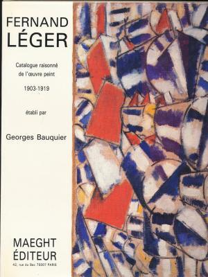 fernand-lEger-catalogue-raisonnE-de-l-oeuvre-peint-1903-1919-