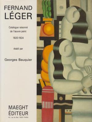 fernand-lEger-catalogue-raisonnE-de-l-oeuvre-peint-1920-1924-