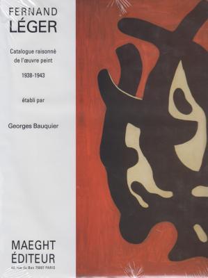 fernand-lEger-catalogue-raisonnE-de-l-oeuvre-peint-1938-1943-