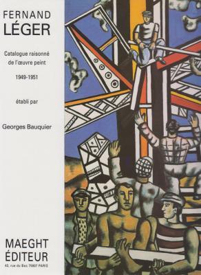 fernand-lEger-catalogue-raisonnE-de-l-oeuvre-peint-1949-1951-