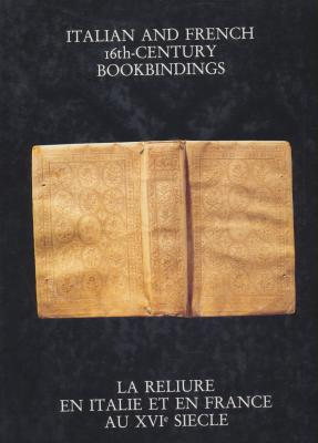 italian-and-french-16th-century-bookbindings-la-reliure-en-france-et-en-italie-au-xviEme-siEcle