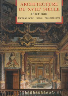 architecture-du-xviiie-siEcle-en-belgique-baroque-tardif-rococo-nEo-classicisme-