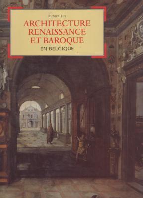 architecture-renaissance-et-baroque-en-belgique-
