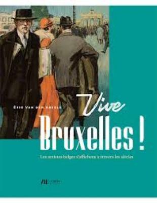 vive-bruxelles-!-les-artistes-belges-s-affichent-a-travers-les-siecles