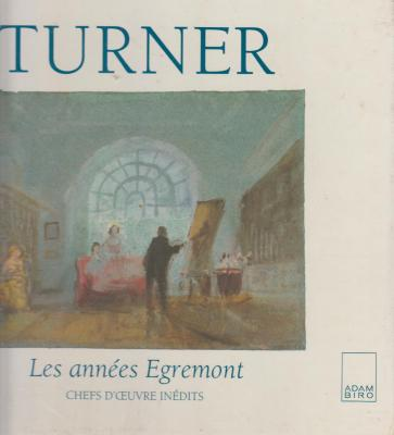 turner-les-annees-egremont-chefs-d-oeuvre-inedits-